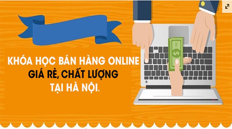 Học bán hàng online ở đâu tốt nhất