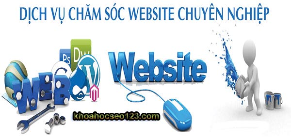 Báo giá dịch vụ chăm sóc, duy trì và quản trị Website chuyên nghiệp tại Hà Nội
